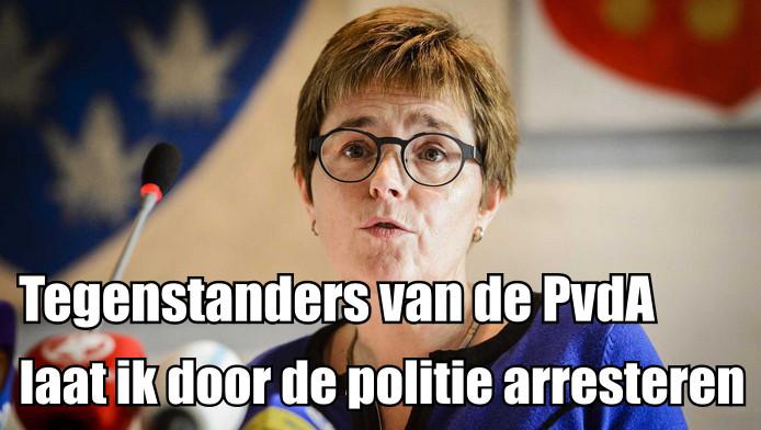 Miranda de Vries PvdA laat tegenstanders gewoon arresteren